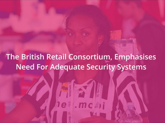 The Harsh Reality Of Retail Sector Security